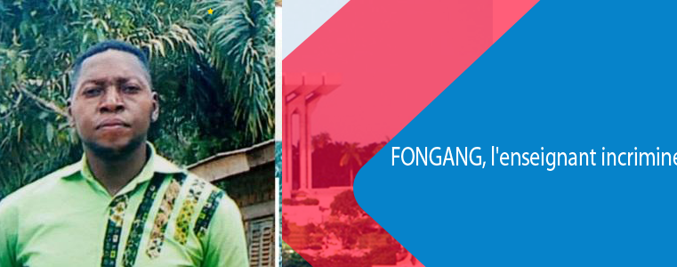 Politique/Sangmélima : L'affaire de l'enseignant poursuivi, classée sans suite