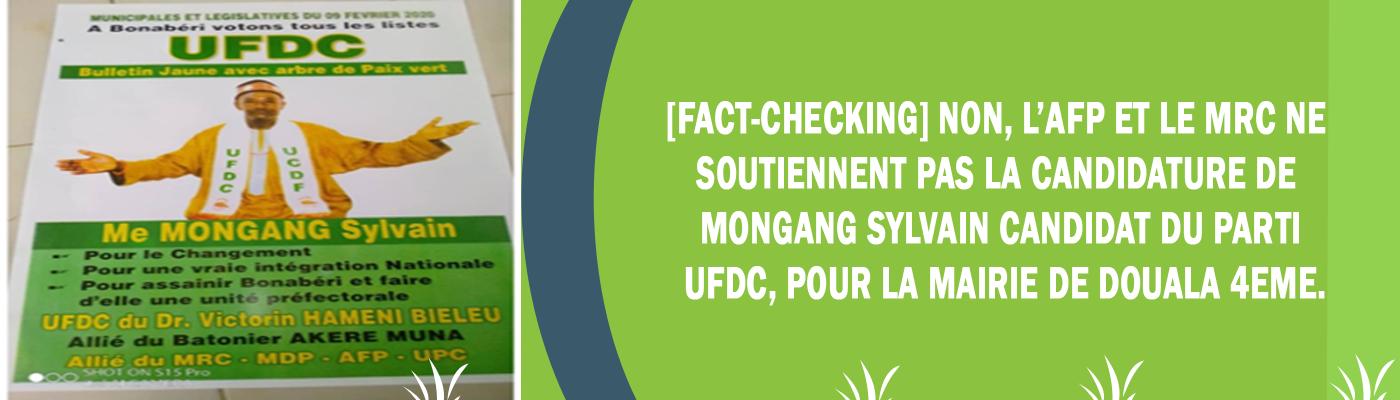 [Fact-checking] Non, l'AFP et le MRC ne soutiennent pas la candidature de Mongang Sylvain candidat du parti UFDC, pour la mairie de Douala 4eme.